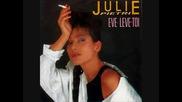 Julie Pietri - Eve leve toi 1986