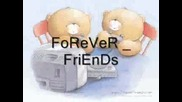 Best Friends Forever*- И След Това ...