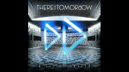 There For Tomorrow - Sore Winner