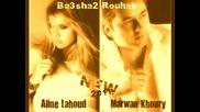 Marwan Khoury ft. Aline Lahoud - Ba3sha2 ru7ak