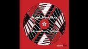 frank hendrixx - too much corruption 2009
