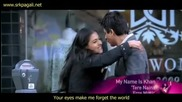* Бг Превод * My Name Is Khan - Tere Naina Promo