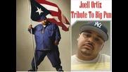Joell Ortiz - Tribute To Big Pun
