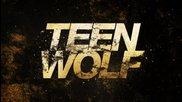 Младия Вълк интро за 4 сезон / Teen Wolf season 4 intro