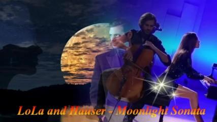 Beethoven - Moonlight Sonata ... (lola and Hauser)