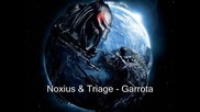 Noxius & Triage - Garrota