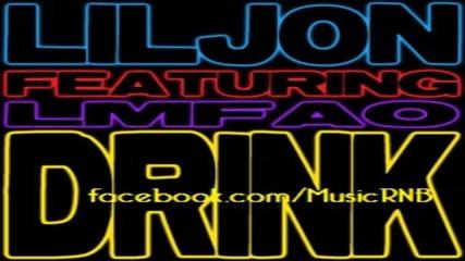 Lil Jon - Drink ft. Lmfao [new Song 2011]