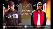 Jeremih ft. 50 Cent - Down On Me
