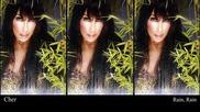 Cher – Rain / Дъжд [+ Превод]