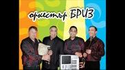 """Оркестър Бриз 2012-dj Китка""""спомени"""""""