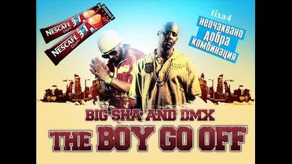 Big Sha Ft. Lil Sha & D.m.x. & Consa - The Boy Go Off(remix)