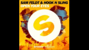 *2017* Sam Feldt & Hook N Sling - Open Your Eyes ( Club mix )