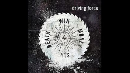 Driving Force - Wounded Animal
