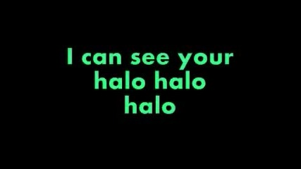 Beyonce - Halo [lyrics]