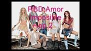 Rbd - Amor Imposible Ep.2