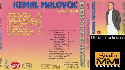Kemal Malovcic i Juzni Vetar - Okrece se kolo srece (Audio 1985)