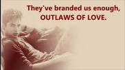 Adam Lambert - Outlaws Of Love - * Престъпници На Любовта *