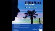 Stereo P@lm@ - Cada Vez
