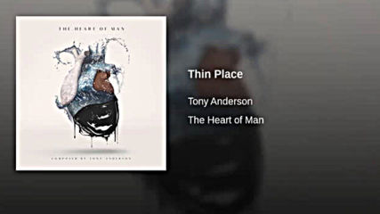 Tony Anderson - Thin Place 360p xavea
