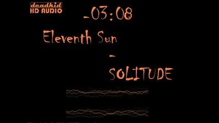 Eleventh Sun - Solitude /halfstep/