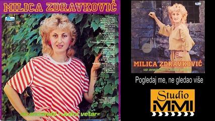 Milica Zdravkovic i Juzni Vetar - Pogledaj me, ne gledao vise (Audio 1984)