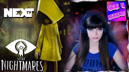 Little Nightmares with GeriGreviews 19.06.2017