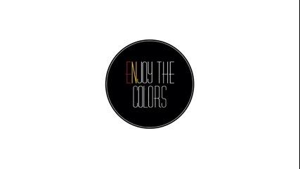 Наслади се на цветовете - Епизод 2
