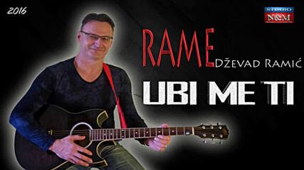 Dzevad Ramic Rame - Ubi me ti (hq) (bg sub)