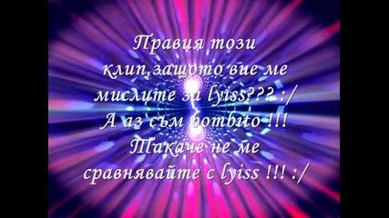 Моля ви не ме мислете за lyiss !!! [lady Gaga - Alejandro ]