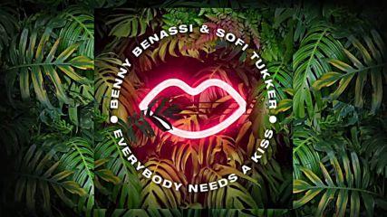 Benny Benassi & Sofi Tukker - Everybody Needs A Kiss