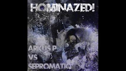 Sepromatiq & Arkus P - Visions