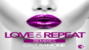 Dave Ramone feat. Minelli - Love on Repeat (filatov & karas extended mix) + Превод