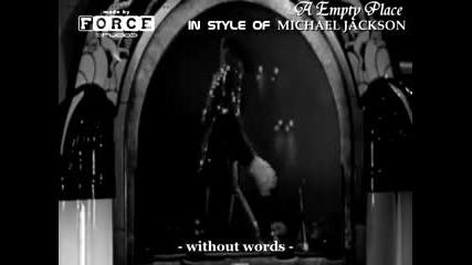 Michael Jackson - A Empty Place