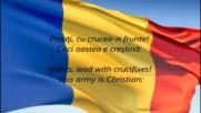 Националният Химн На Румъния - Desteapta - Te Romane ( Събуди Се, Румънецо!)