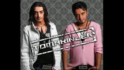 Tomakinler - Candan Sevdi