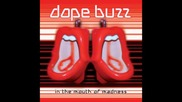 Dope Buzz - In The Mouth Of Madness.wmv