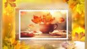 ... Есента във ваза ...