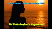 Dj Befo Project - Anywhere ( Bulgarian Dance Music )