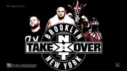 2015: Nxt Takeover Brooklyn Official Theme Song - We Like It Loud (1080p)