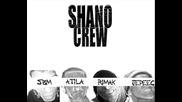 Shano Crew - Shano diktatura