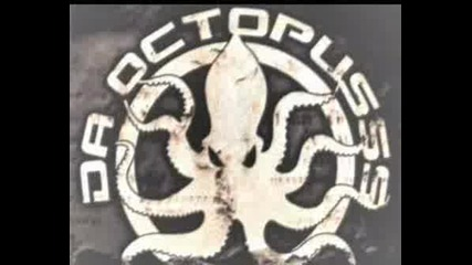 Da Octopusss - Funki Slow Motion(Banlieue 13)
