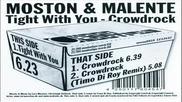 Moston & Malente - Tight With You