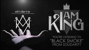 I Am King - Black Smoke