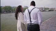 Адвокат feat. Анни, Мария Хътсън - Една голяма любов в Париж(пролет),(official video)
