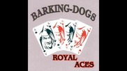 Barking Dogs - Fight