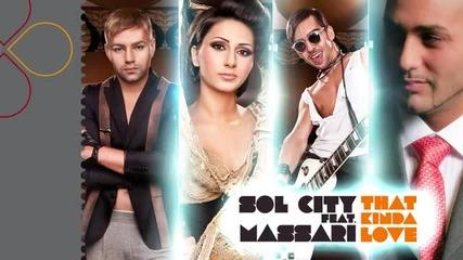 Sol City & Massari - That Kinda Love