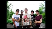 Before Their Eyes - Why Is 6 Afraid Of 7