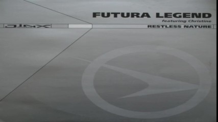 Futura Legend featuring Christine - Restless Nature Signum Remix 2002