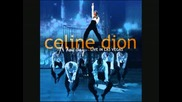 Celine Dion `i aint gonna look the other way`