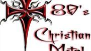 80's Christian Metal Full Album
